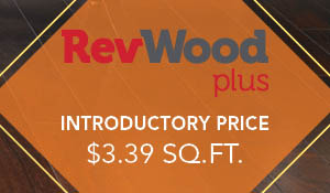 RevWood Plus Laminate on sale!  Introductory price of $3.39 sq.ft. during the National Flooring Extravaganza Sale at BK Floors To Go in Evansville